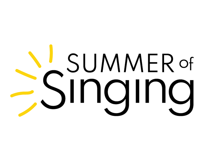 Announcing our Summer of Singing