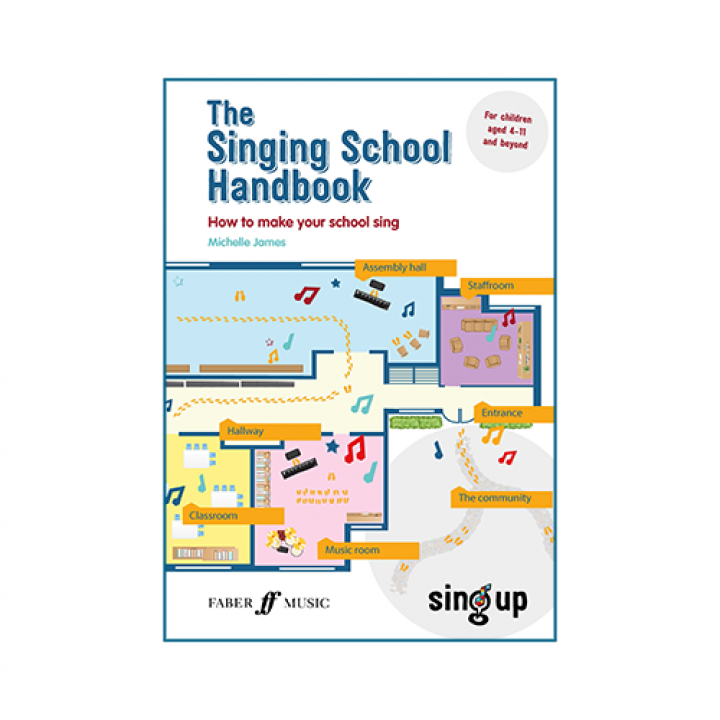 PRESS RELEASE: Sing Up and Faber Music to release the Singing School Handbook