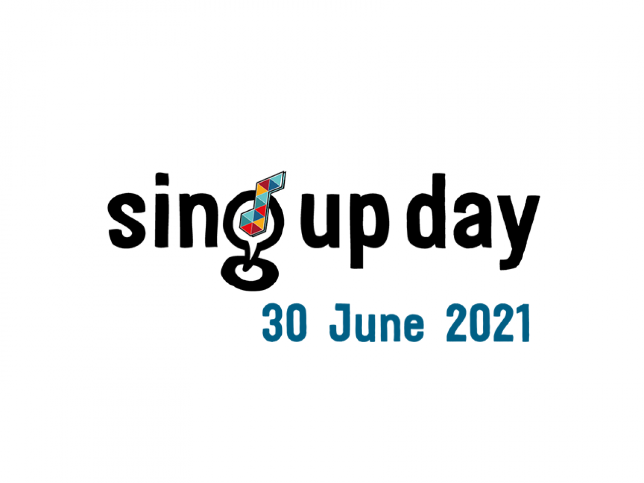 Sing Up Day will happen in the summer